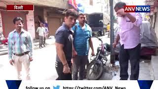 ANV NEWS ||  दिल्ली बानी चोर लुटेरों की राजधानी
