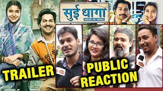 Sui Dhaaga - Made In India Trailer | PUBLIC REACTION | Varun Dhawan, Anushka Sharma