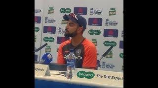 England vs India | 2nd Test | Post Match Press Conference | Virat Kohli