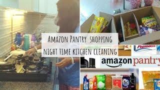 Amazon Pantry Shopping & Night time Kitchen Cleaning | Nidhi Katiyar