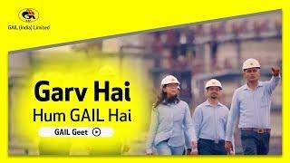 Garv Hai Hum GAIL Hai-  Gail Geet