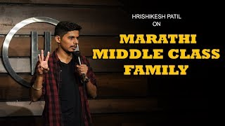 Marathi Middle Class Family | Standup Comedy by Hrishikesh Patil