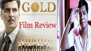 Gold movie review | Saahil Chandel | Akshay Kumar | Kunal Kapoor | Mouni Roy