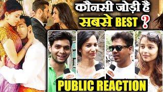 Salman-Aishwarya Or Salman-Katrina | Which Is The BEST JODI ONSCREEN? | PUBLIC REACTION