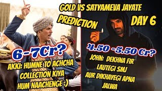 Gold Vs Satyameva Jayate Collection Prediction Day 6