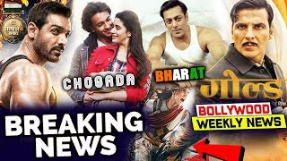 Bollywood Weekend Wrap Up: Salman Khan's BHARAT TEASER Out, Satyameva Jayate Vs Gold
