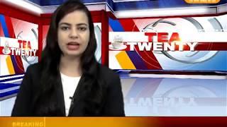 DPK NEWS - TEA 20 न्यूज़ दोपहर की ताजा खबरे || 19.08.2018