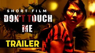 Don't Touch Me Trailer - 2018 Telugu Short Films - Bhavani HD Movies - Telugu Thriller Short Film