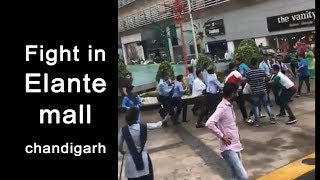Fight in Elante mall chandigarh I viral video