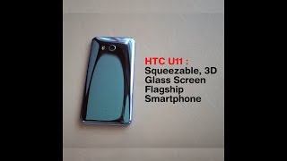 HTC U11 Smartphone, HTC U11 Smartphone Specifications, Review, Full Details