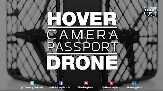 Hover Camera Passport Drone | Autonomously Captures All Your Little Moments In Life