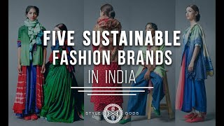 Sustainable Fashion Brands In India |