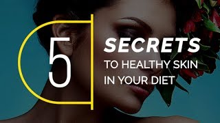 5 Secrets To Healthy Skin | Natural Beauty Products | Top 5 Products For Healthy Skin | Style Gods