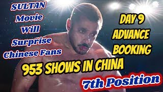 Sultan Movie Gets 953 Shows In 9 Days In CHINA I Advance Booking Report