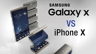 Samsung Galaxy X vs iPhone X The future of smartphones is coming… soon
