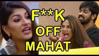Yashika says F**K off; Mahat's angry on Yashika | Bigg Boss 2 Tamil