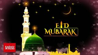 Kashmir Crown Wish Whole World A Happy And Prosperous #EID