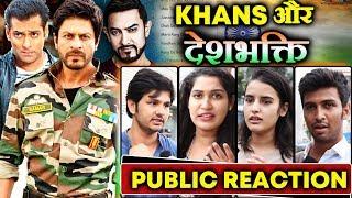 Should Bollywood Khan's Do Patriotic Films? | Masala Vs Message Giving Films | PUBLIC REACTION