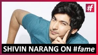 Shivin Narang Live Interview | Sneak Peek into Personal Life | Live on #fame