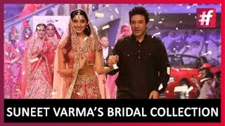Suneet Varma's Dazzling 0Bridal Collection | BIBFW | Live on #fame
