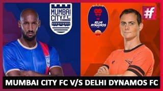 Indian Super League | Pre-Match Analysis Mumbai City FC V/s Delhi Dynamos