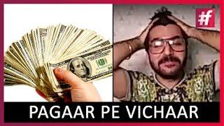 Pagaar Pe Vichaar - Ujjwal Khanna | #fame Rap
