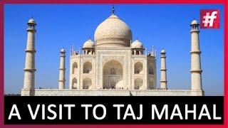 Taj Mahal - An Epitome Of Eternal Love