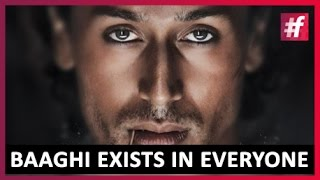 What Is To Be A Baaghi - Being Rebellious | Baaghi Special