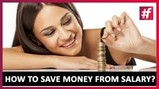 How to Save Money from Salary? - Personal Budget Tips