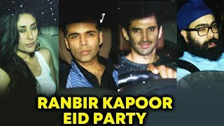 Ranbir Kapoor's EID 2018 Grand Party | FULL NIGHT Party | Kareena Kapoor, Karan Johar, Aditya