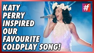 Katy Perry Inspired Our Favorite Coldplay Song!