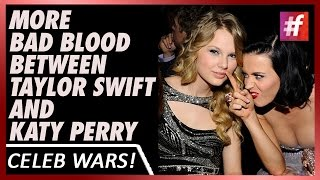 fame hollywood - More Bad Blood Between Taylor Swift and Katy Perry