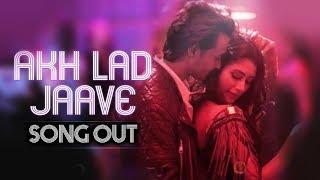 Akh Lad Jaave Song Out | Aayush Sharma | Warina Hussain | Badshah