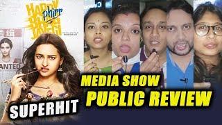 Happy Phirr Bhag Jayegi PUBLIC REVIEW | FIRST SHOW | Diana Penty, Sonakshi, Jimmy, Ali Fazal, Jassi