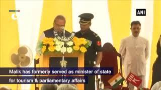 Satya Pal Malik takes oath as J&K Governor : Jammu and Kashmir