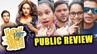 Happy Phirr Bhag Jayegi PUBLIC REVIEW | First Day First Show | Diana, Sonakshi, Jimmy, Ali, Jassi