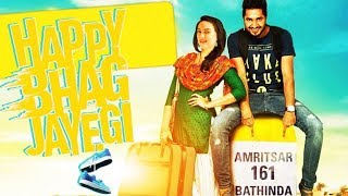 Happy Phirr Bhag Jayegi Full Movie || Sonakshi Sinha ||  Diana Penty || Jassie Gill ||