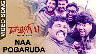 Darling 2 Movie Full Video Songs - Naa Pogaruda Full Video Song -  Kalaiyarasan, Rameez Raja