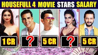 Akshay Kumar Charges HUGE Amount For HOUSEFULL 4 | Salary Of Housefull 4 Cast