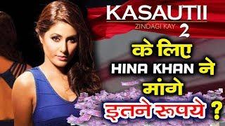 Hina Khan Charges HUGE AMOUNT To Play Komolika For Kasautii Zindagii Kay 2