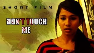 Don't Touch Me Short Film - 2018 Telugu Short Films - Bhavani HD Movies - Telugu Thriller Short Film