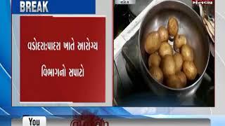 health department raid in restaurants in Vadodara