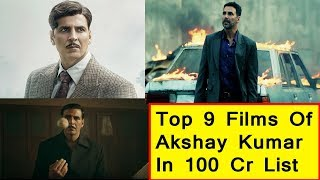 Top 9 Films Of Akshay Kumar In 100 Crores Club I Gold Is 9th