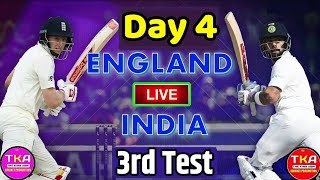 INDIA Vs ENGLAND 3rd Test Day 4 Live Streaming Match Video & Highlights | 21 August 2018