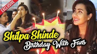 Shilpa Shinde Celebrates Her Birthday With Her Fans | Shilpians Rocks | Exclusive Video