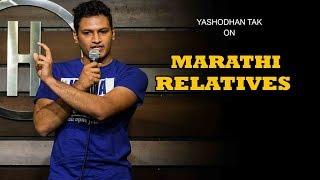 Marathi Relatives | Stand-up Comedy by Yashodhan Tak