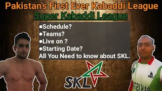 ???? Pakistan's first ever kabaddi league || Super Kabaddi League || SKL1 || By KabaddiGuru ! ||