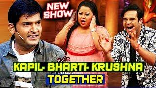 Kapil Sharma NEW TV SHOW, Krushna Abhishek & Bharti Singh To Join
