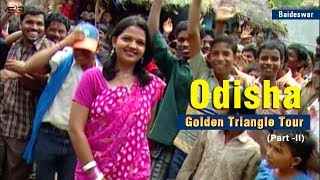 Baideswar: Golden Triangle Tour | Banki, Cuttack, Odisha | Satya Bhanja (Part 2)