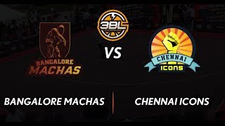 3BL Season 1 Round 5(Bangalore) - Full Game - Day 1 -Bangalore Machas vs Chennai Icons